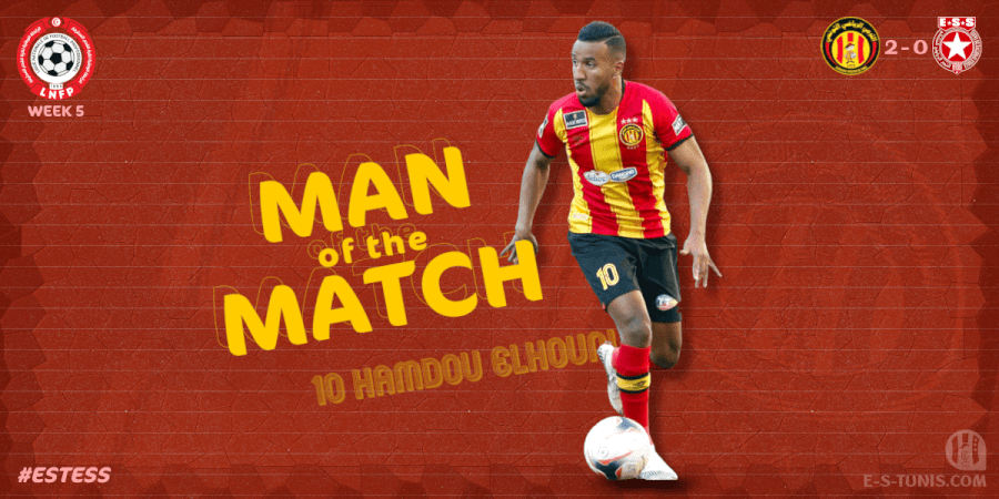 Hamdou Elhouni Homme du Clasico EST - ESS (2 - 0).